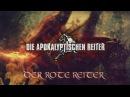 DIE APOKALYPTISCHEN REITER Der Rote Reiter OFFICIAL VIDEO