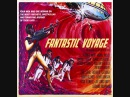 Leonard Rosenman - Fantastic Voyage (Main Title - Sound Effects Suite)