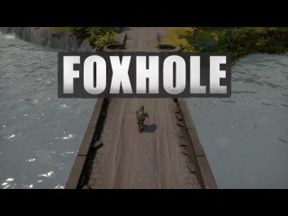 Foxhole Early Access Trailer