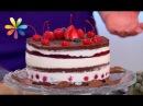 Как приготовить диетический торт рецепт от Сони Руденко Все буде добре Выпуск 1072 от 17 08 17