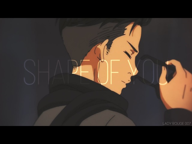 [Yuri on ice] Otabek x Yuri - Shape Of You