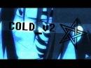 Naruto「AMV」NARUTO VS SASUKE COLD_v2