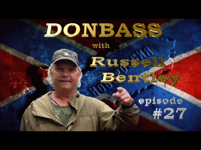 Donbas z Russellem Bentley odcinek 27 Nocne manewry