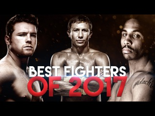 Best Fighters in Boxing 2017