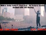 W&W vs. Daddy Yankee ft. Chuck Nash - Put Em Up vs. Gasolina (Hardwell UMF 2017 Mashup)