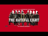 Омерзительная восьмерка - The Hateful Eight ( 2015 Quentin Tarantino )