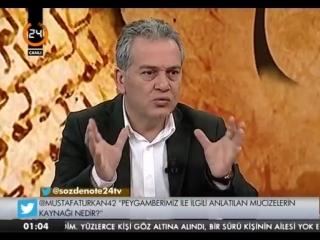 Sözden Öte 33. Bölüm - Hz. Muhammed 'in (sav) Kişiliği _ Adem Apak - 18 Nisan 2015 - Mustafa Öztürk