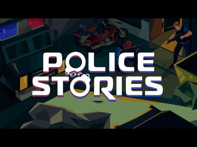 Police Stories – Kickstarter Trailer