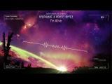 Stephanie &amp Proto Bytez - I'm Alive HQ Edit