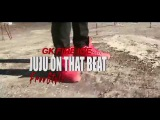GK Fire Ice - JuJu On That Beat Freestyle ( Official Music Video )