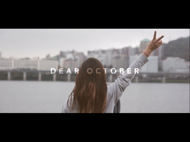 A Year After Quitting My Job : Letter to October 10월에게 쓰는 편지 : 일을 그만 둔 후 1년 | Liah Yoo