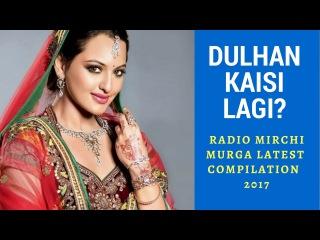 DULHAN KAISI LAGI? Rj Naved Latest Compilation   98.3 Radio Mirchi  Phone Prank Calls   Mirchi Murga