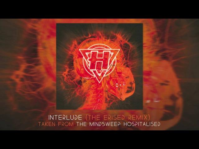 Enter Shikari - Interlude (The Erised Remix)