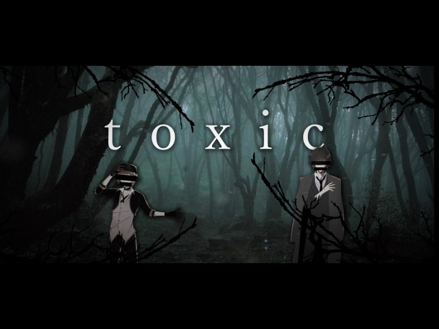 Toxic | soukoku (nsfw)