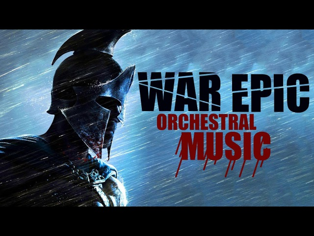 WAR EPIC MUSIC Aggressive Orchestral Megamix Empire of Blood and Power