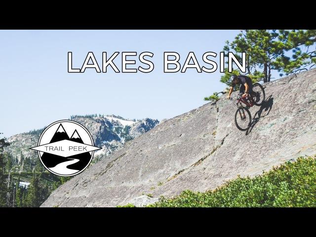 Lost in the Sierra - Lakes Basin Trails - Mountain Biking Graeagle, California