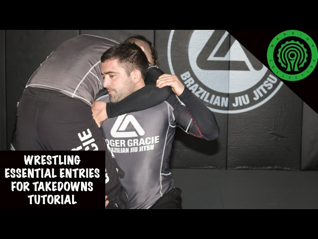 Wrestling Essential Entries for Takedowns Tutorial