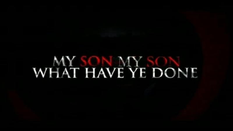 Трейлер 🎞🚓🤵🎭: Мой сын, мой сын, что ты наделал (/My Son, My Son, What Have Ye Done/)