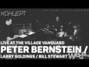 Peter BernsteinLarry GoldingsBill Stewart - Live @ the Village Vanguard