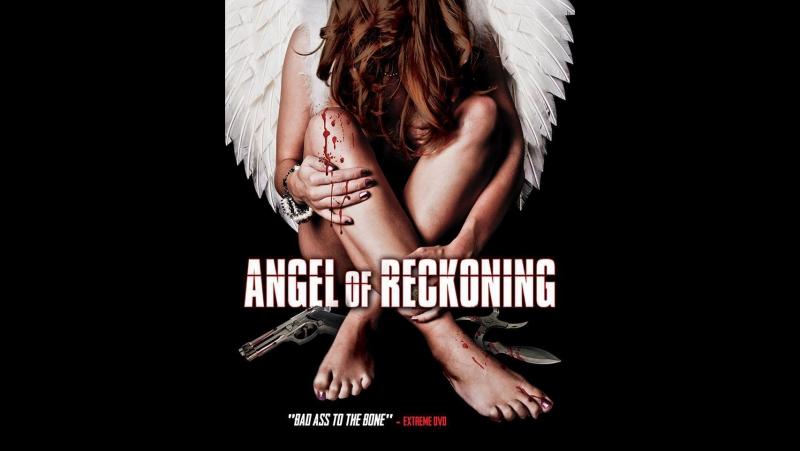 Ангел расплаты (2016) Angel of Reckoning