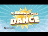 Summer Movies in Dance RUS SUB