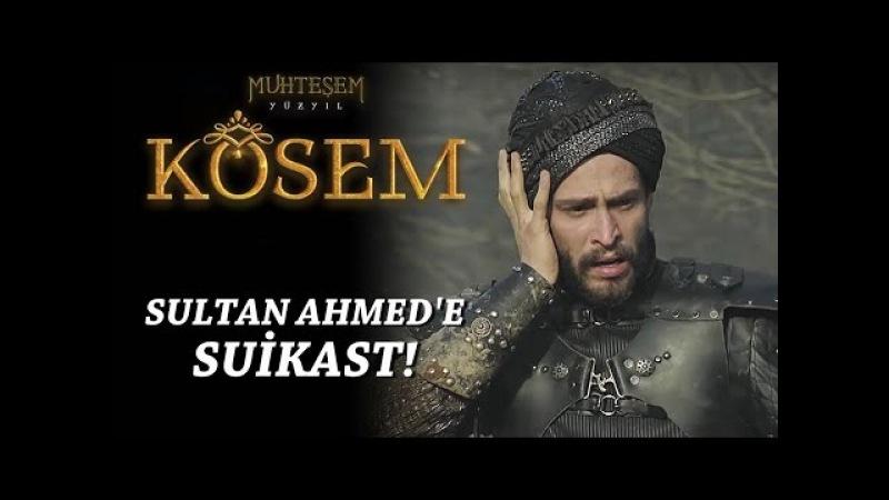 Muhteşem Yüzyıl Kösem 14.Bölüm | Sultan Ahmede suikast!
