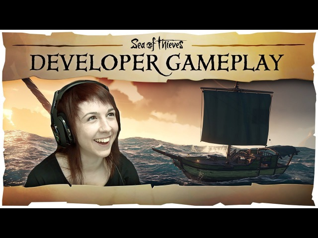 Official Sea of Thieves Developer Gameplay 6:
