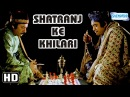 Shatranj Ke Khilari HD Satyajit Ray - Sanjeev Kumar - Shabana Azmi Hindi Film With Eng Subtitles