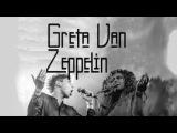 Greta Van Zeppelin - Highway to Heaven - Greta Van Fleet Led Zeppelin Transformation
