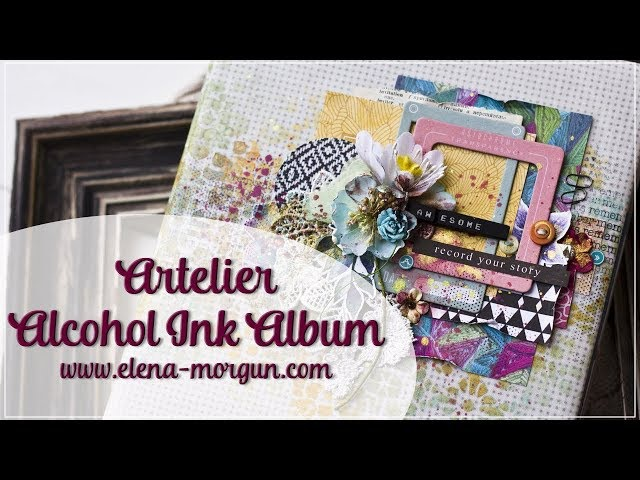 Artelier | Alcohol Ink Album by Elena Morgun