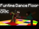 Funtime Dance Floor A Minecraft Music Video Song by CK9C
