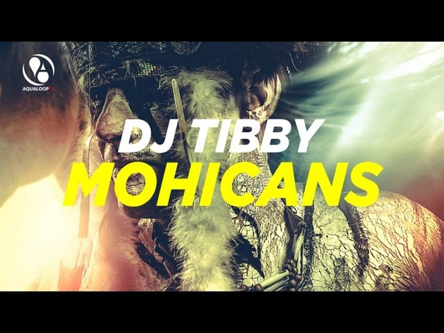DJ Tibby - Mohicans (Club Mix)