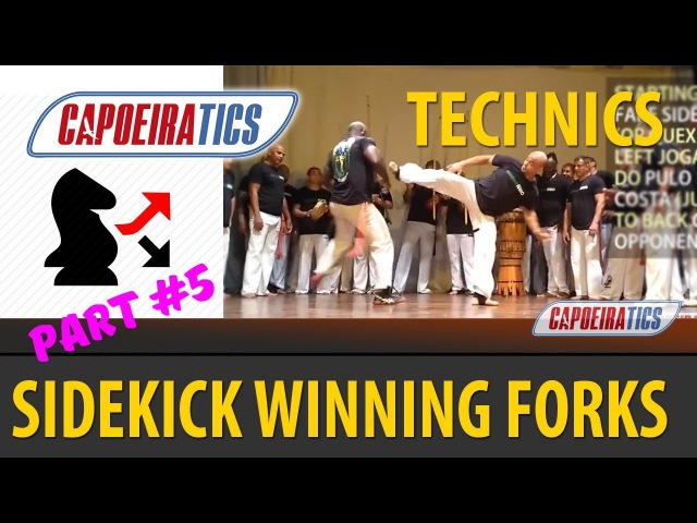 Capoeira Chapas BREAKDOWN or SIDEKICK WINNING FORKS (part 5)
