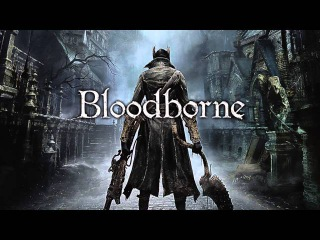 The Hit House feat. Ruby Friedman – Hunt You Down (Bloodborne Trailer Song)
