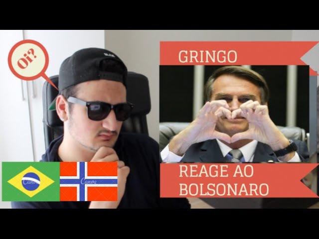 GRINGO REAGE AO BOLSONARO (BOLSOMITO)