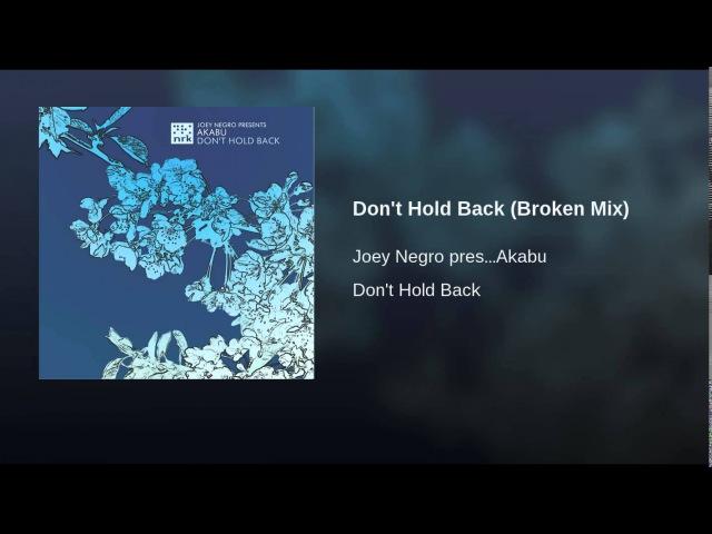 Don't Hold Back (Broken Mix)