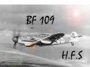 Мессершмитт БФ 109 Рабочая лошадка Люфтваффе.