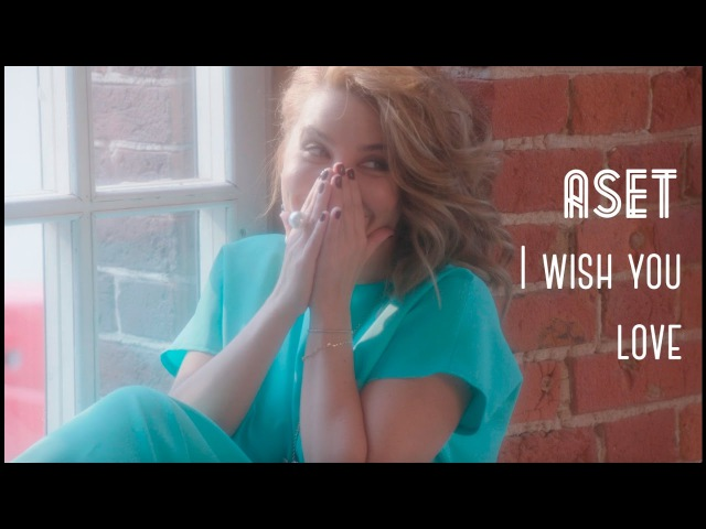 ASET I wish you love official