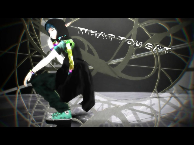 【MMD】Mmm What You Say 【Labbert】