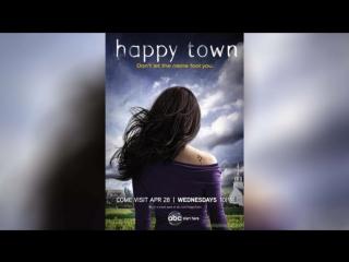 Счастливый город (2010) | Happy Town