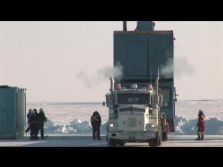 Ледовый путь дальнобойщиков 2 сезон 12 серия из 14 / Ice Road Truckers (2008) HD 720p