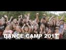 Летние сборы Танцевальный лагерь DANCE CRAFT Studio 2017
