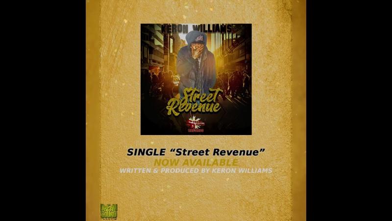 Keron Williams - Street Revenue (Afro Pop 2017) PROMO