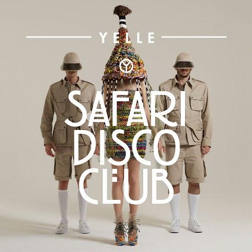 Yelle альбом Safari Disco Club