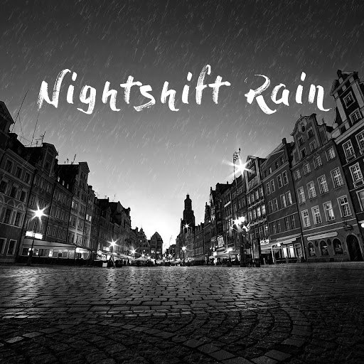 Rain альбом Nightshift Rain