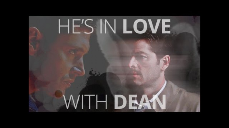 Castiel Dean He's in love with Dean Winchester