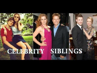 Celebrity siblings [brothers and sisters]