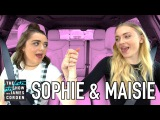 Sophie Turner and Maisie Williams Carpool Karaoke