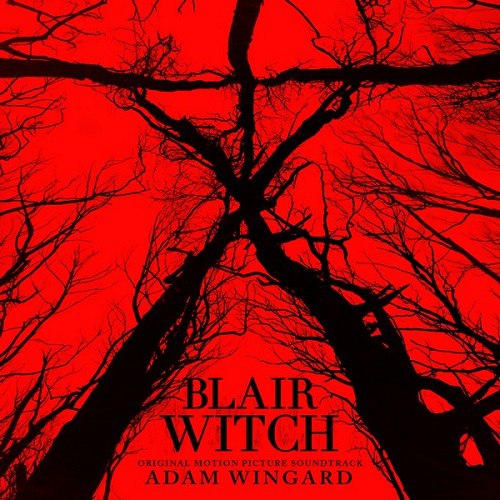 OST - Ведьма из Блэр: Новая глава/Blair Witch