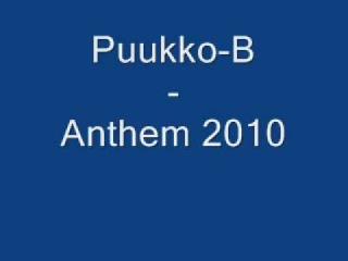 Puukko-B - Anthem 2010